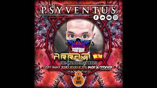 ARRAMI - Dj Set@Psy Ventus Ep 043 - 22-05-2020 [Psychedelic Trance]