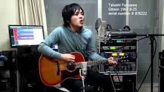 I Lost My Little Girl Paul McCartney Gibson B-25 1967 ギブソン 古澤剛 Takeshi Furusawa