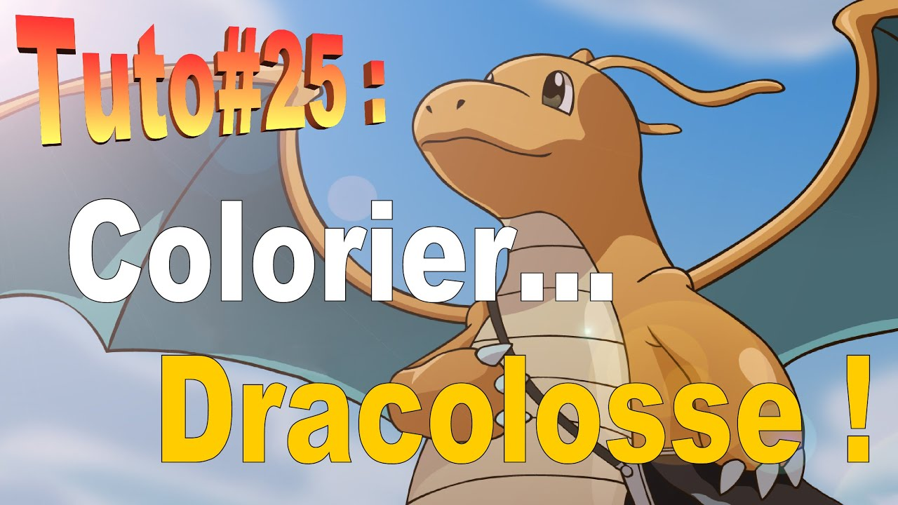 Tuto 25 Colorier Dracolosse