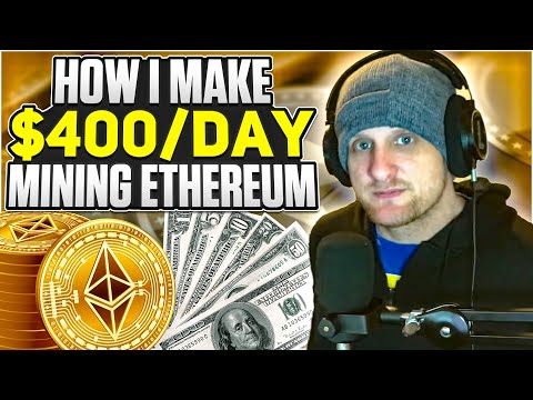 Making $400 A Day Mining Ethereum