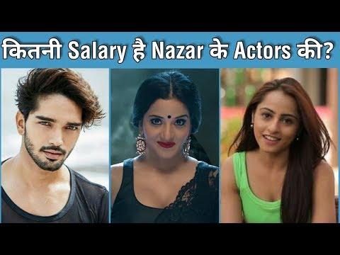 "Per day Salary of ""Nazar"" Star Cast 2019"
