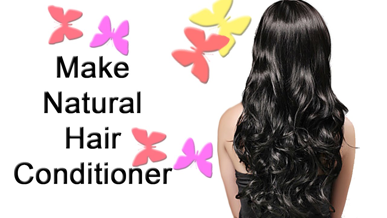 homemade natural hair conditioner how to make hair conditioner