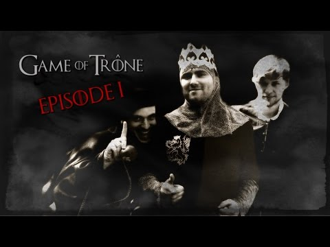 Game Of Trône [Episode 1/6]  - Game of...