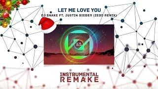 DJ SNAKE - Let Me Love You Ft. Justin Bieber (ZEDD Remix) (Aldy Waani Instrumental Remake)