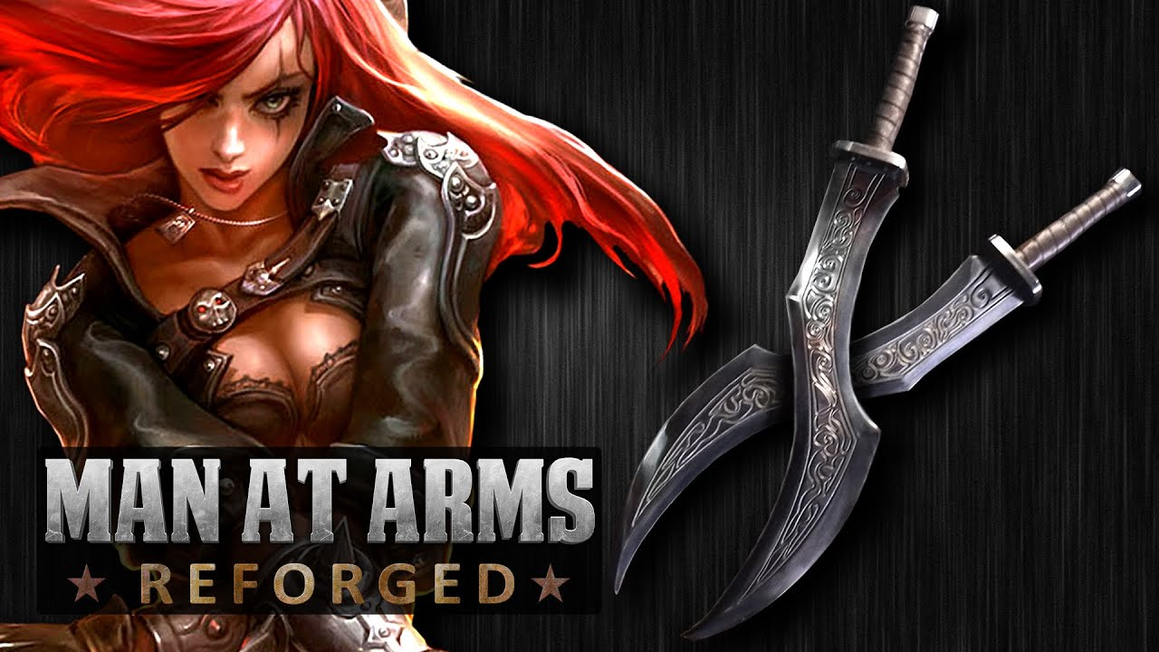 Katarina's Daggers (League of Legends) - MAN AT ARMS: REFORGED