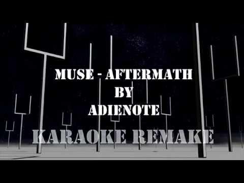 MUSE - Aftermath (Karaoke)