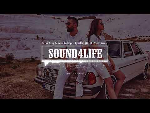 Burak King & Rozz Kalliope - Eyvallah (Berat Demir Remix)
