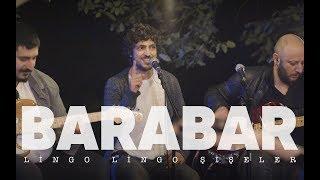 BARABAR - Lingo Lingo Şişeler