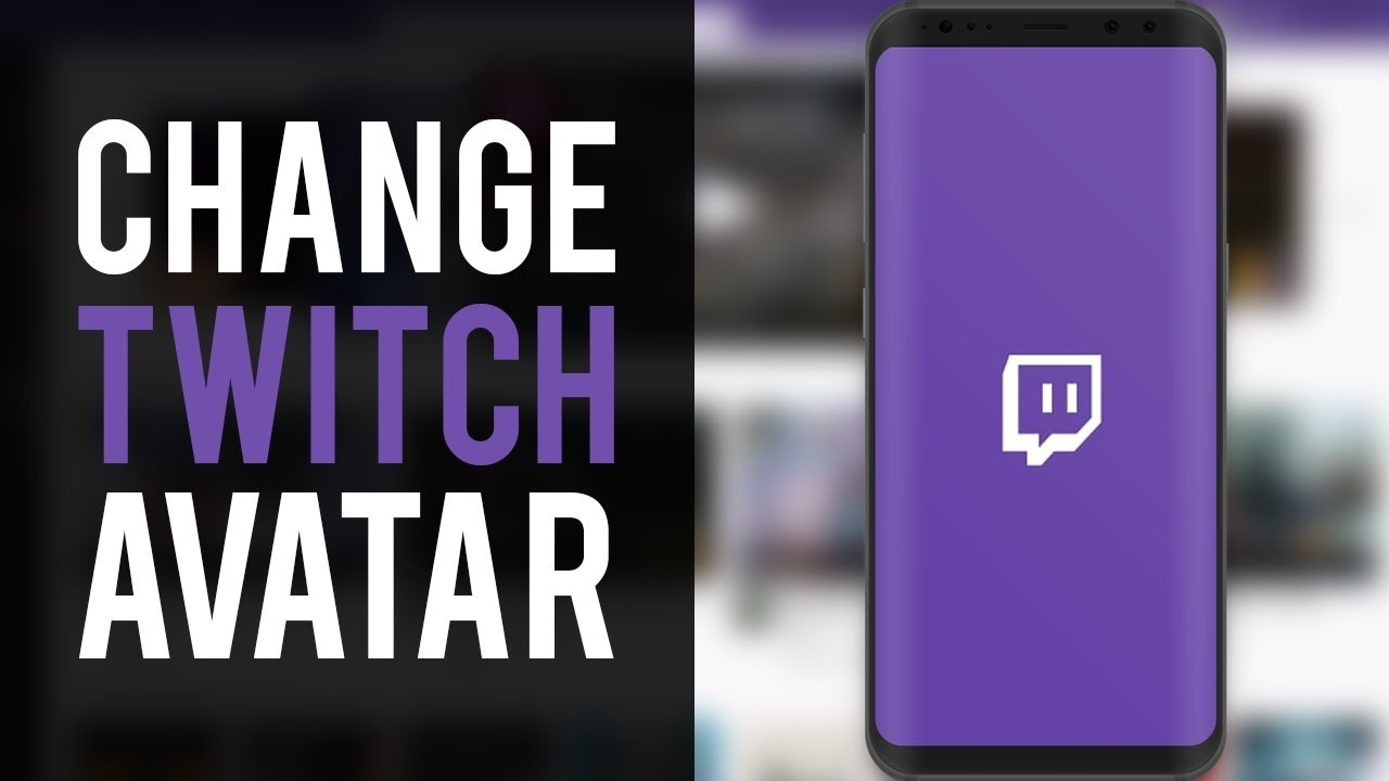 How To Change Twitch Profile Picture on Mobile