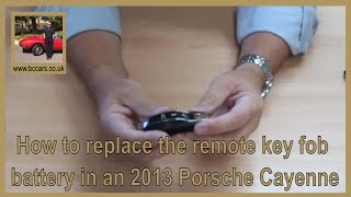 How to replace the remote key fob battery in an 2013 Porsche Cayenne