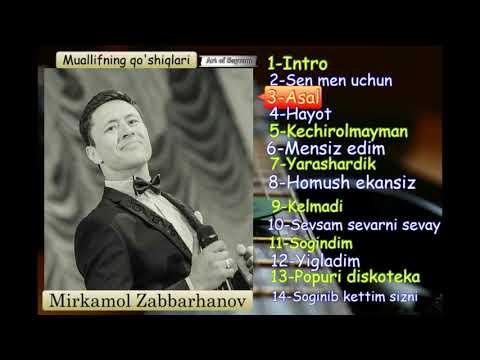 Mirkamol Zabbarhanov - Sen Men Uchun Nomli Albom Dasturi 2017 | Миркамол Заббарханов альбом дастури!