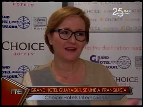 Grand Hotel Guayaquil se une a franquicia Choice Hotel International