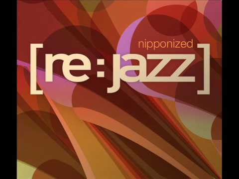 [re:jazz] - Luv Connection - Original By Towa Tei