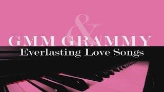 รวมเพลง - GMM GRAMMY & Everlasting Love Songs 2