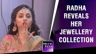 Mallika Singh AKA Radha reveals her jewellery collection | Radha Krishna