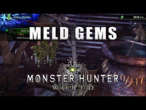How to meld Gems Monster Hunter World - Meld gems MHW