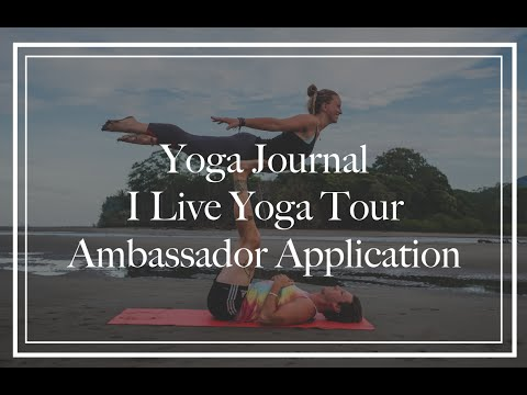 Yoga Journal I Live Yoga Tour Ambassador Application