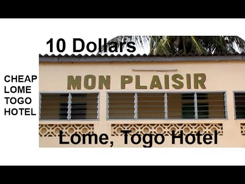 Mon Plaisir is 6000 CFA Lome Togo Hotel