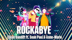 Just Dance 2018 | Rockabye by Clean Bandit ft. Sean Paul & Anne-Marie | Mash-Up