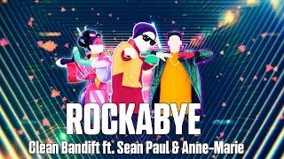 just dance 2018 rockabye by clean bandit ft sean paul anne marie mash up