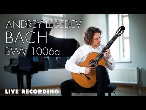 BWV 1006a Prelude by J.S. Bach on guitar, performed by Andrey Lebedev