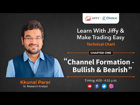 Channel Formation – Bullish & Bearish |  Chapter 1 |  Learn With Jiffy & Make Trading Easy