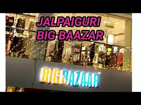 Jalpaiguri big bazaar//জলপাইগুড়ি বিগ বাজার//big bazaar of jalpaiguri town//