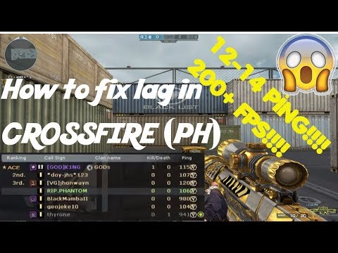 How to fix lag in Crossfire PH | Fix high ping , increase FPS!!!!
