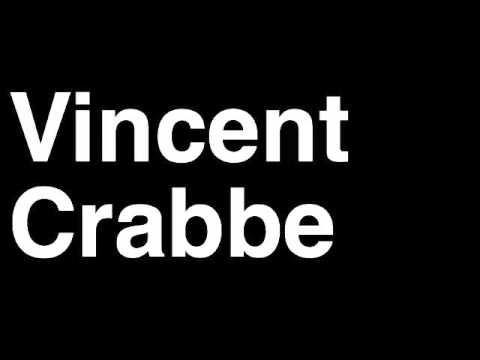 How to Pronounce Vincent Crabbe Slytherin Harry Potter Books Movies Cast Characters Runforthecube