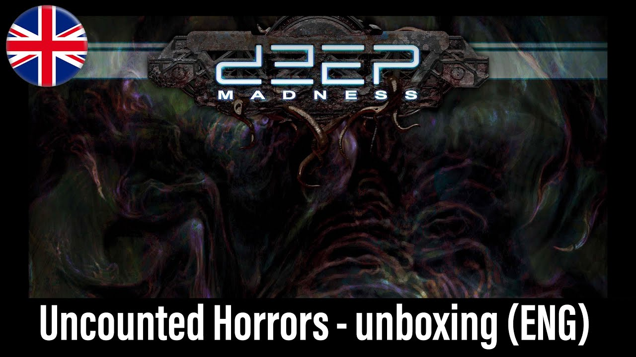 Wojennik TV # 456: Deep Madness - Uncounted Horrors - unboxing (ENG)