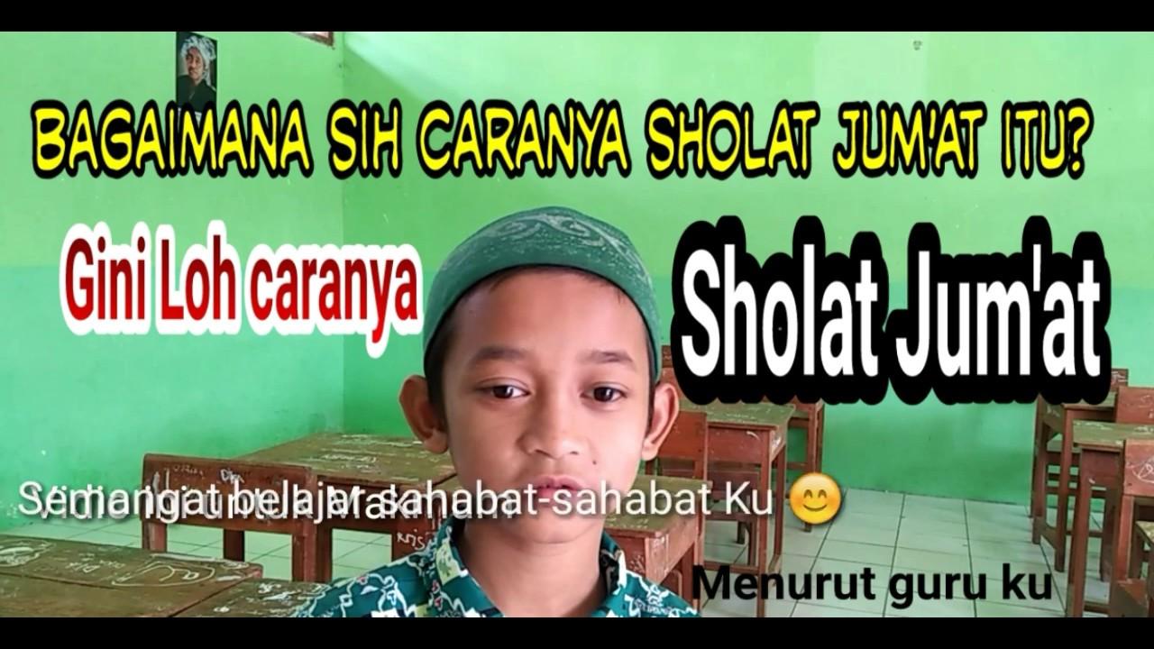 Tata Cara Sholat Jum'at - YouTube