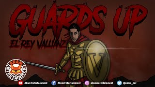 El Rey Vallianz - Guards Up [Audio Visualizer]