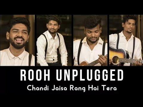 Chandi Jaisa Rang Hai Tera | ROOH Unplugged Cover | Clapbox | Ghazal Remake | Pankaj Udhas