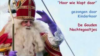 Sinterklaas - Hoor wie klopt daar kinderen