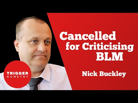 Cancelled for Criticising BLM - Nick Buckley MBE