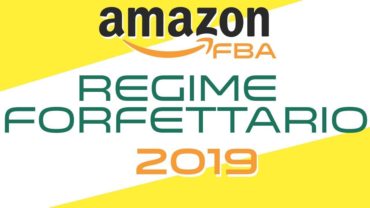 💡 Amazon FBA – Tutto sul REGIME FORFETTARIO 2019 #Regime