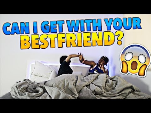TRYING TO GET WITH GIRLFRIEND'S BEST FRIEND PRANK