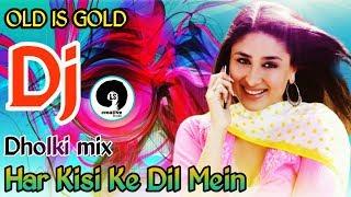 Supar Hits Dj Song - Har Kisike Dil Mein Ek Ladki - Dj Dholki mix