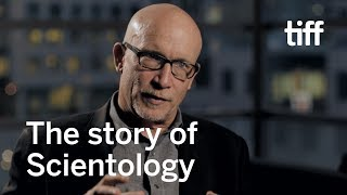 Alex Gibney Uncovers the Stories of Scientology