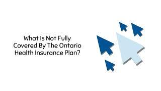 Ontario Health Insurance Plan   Lockwood Walk-in-Clinic
