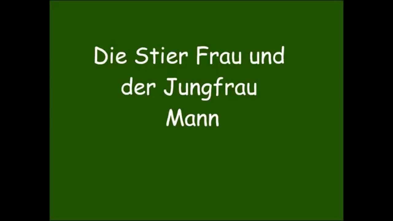 die stier frau und der jungfrau mann youtube. Black Bedroom Furniture Sets. Home Design Ideas
