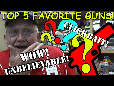 MY TOP 5 FAVORITE GUNS OF ALL TIME! THE JERRY MICULEK CLICKB