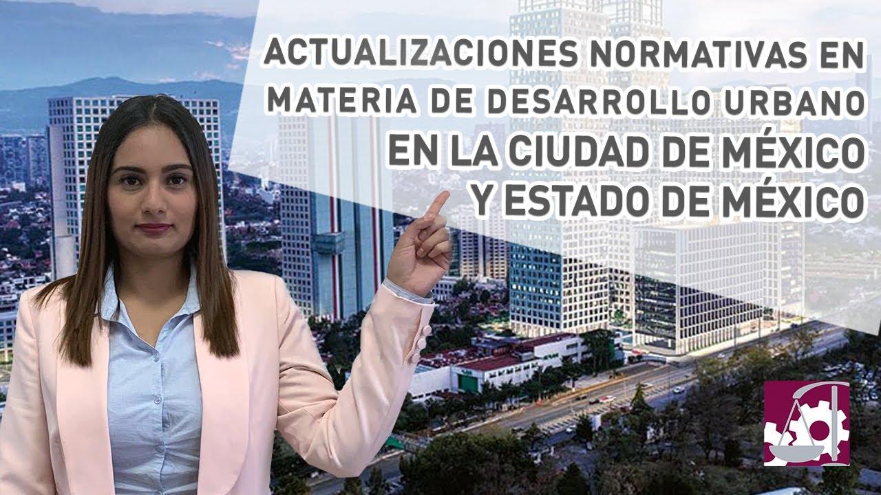 ⚠️ATENCIÓN⚠️ Actualizaciones normativas en materia de #DesarrolloUrbano en #CDMX y #EdoMex