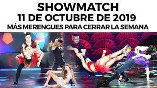 Showmatch - Programa 11/10/19 | Más #Merengues para cerrar la semana