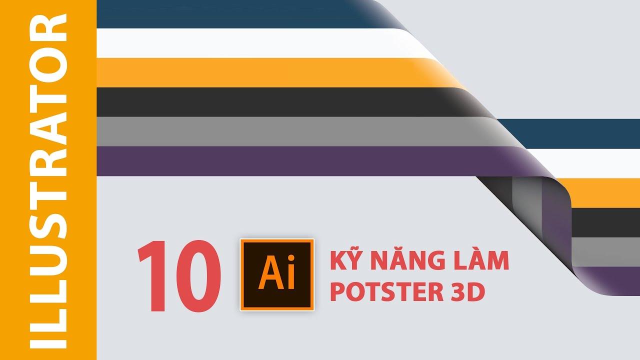 Kỹ năng làm Poster 3D trong Illustrator | VTNEW