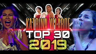 KATRINA VELARDE TOP 30 PERFORMANCES for 2019!