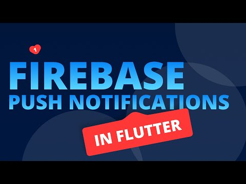 Firebase and Push Notifications in Flutter