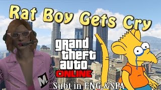Rat Boy Gets Cry (English) - Funny Moments - GTA ONLINE - Mauricio Lewis