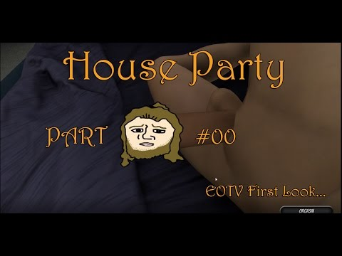 HOUSE PARTY  EOTVs First Look  Gameplay Part #00 GER