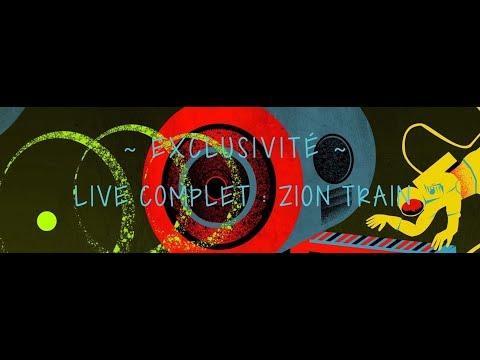ZION TRAIN - live complet - telerama dub festival #15 -  2017 - EXCLU